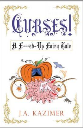 CURSES: A F**cked Up Fairy Tale