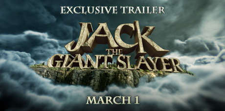 JACK THE GIANT SLAYER: Trailer Released
