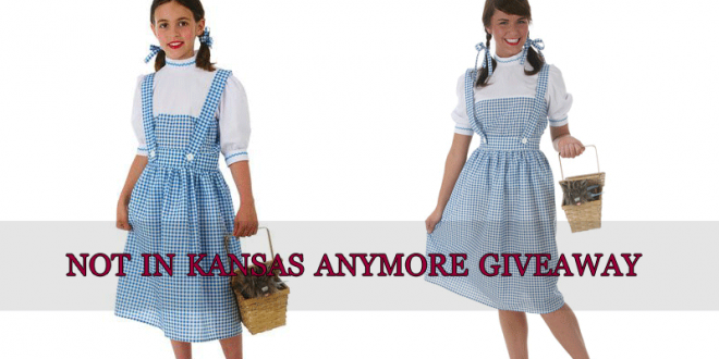 Not In Kansas Anymore Giveaway