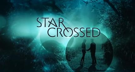 STAR-CROSSED Scoop from WonderCon 2014