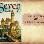 """Seven Tales"" by G.C. McRae, a Return to Old Time Storytelling"